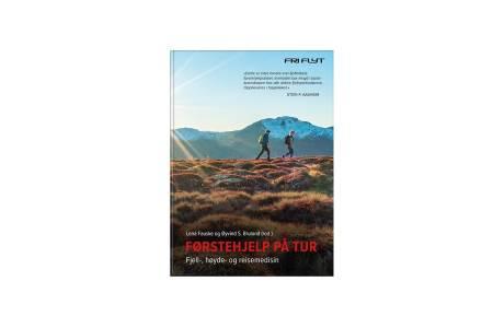 Førstehjelp på tur: Fjell-, høyde- og reisemedisin er en håndbok i hendig format til alle nødsituasjoner