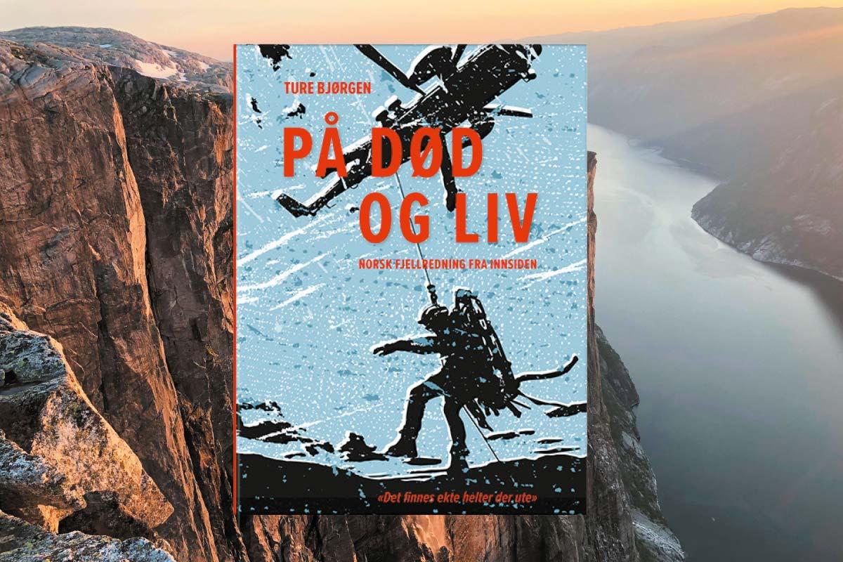 På død og liv - Norsk fjellredning fra innsiden