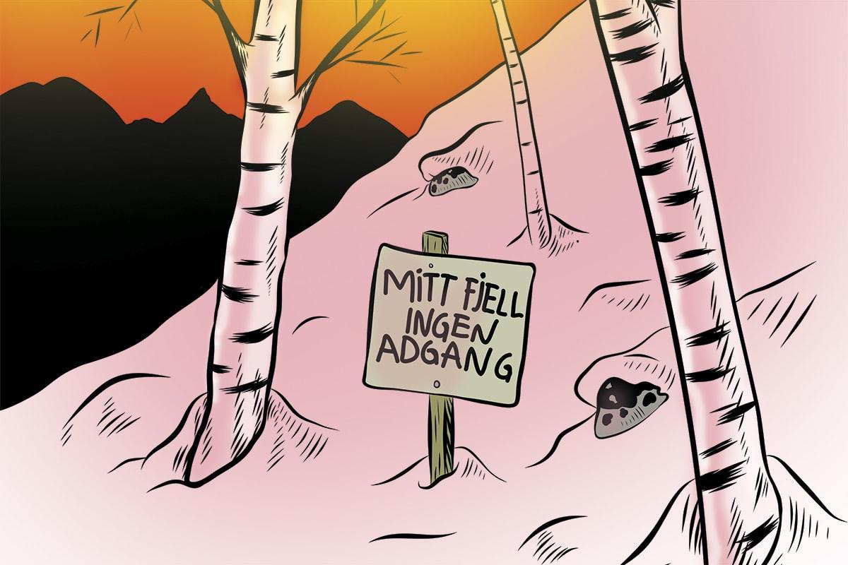 HVEM SITT? Du føler kanskje eieriskap til ditt lokale fjell. Men husk at fjellet ikke tenker på det sånn. Illustrasjon: Didrik Magnus-Andresen