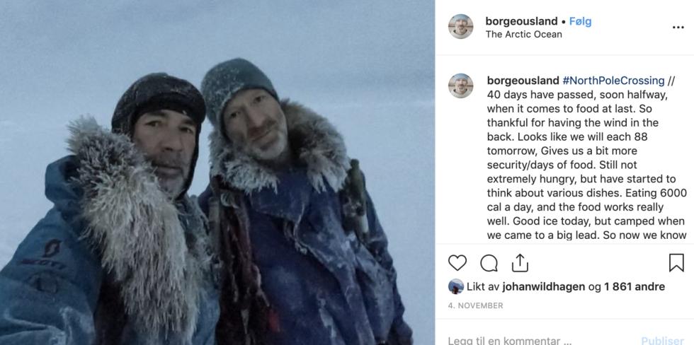 EKSPEDISJONEN: Mike Horn og Børge Ousland kommuniserer via Instagram underveis. Her etter 40 dager. Foto: Børge Ousland