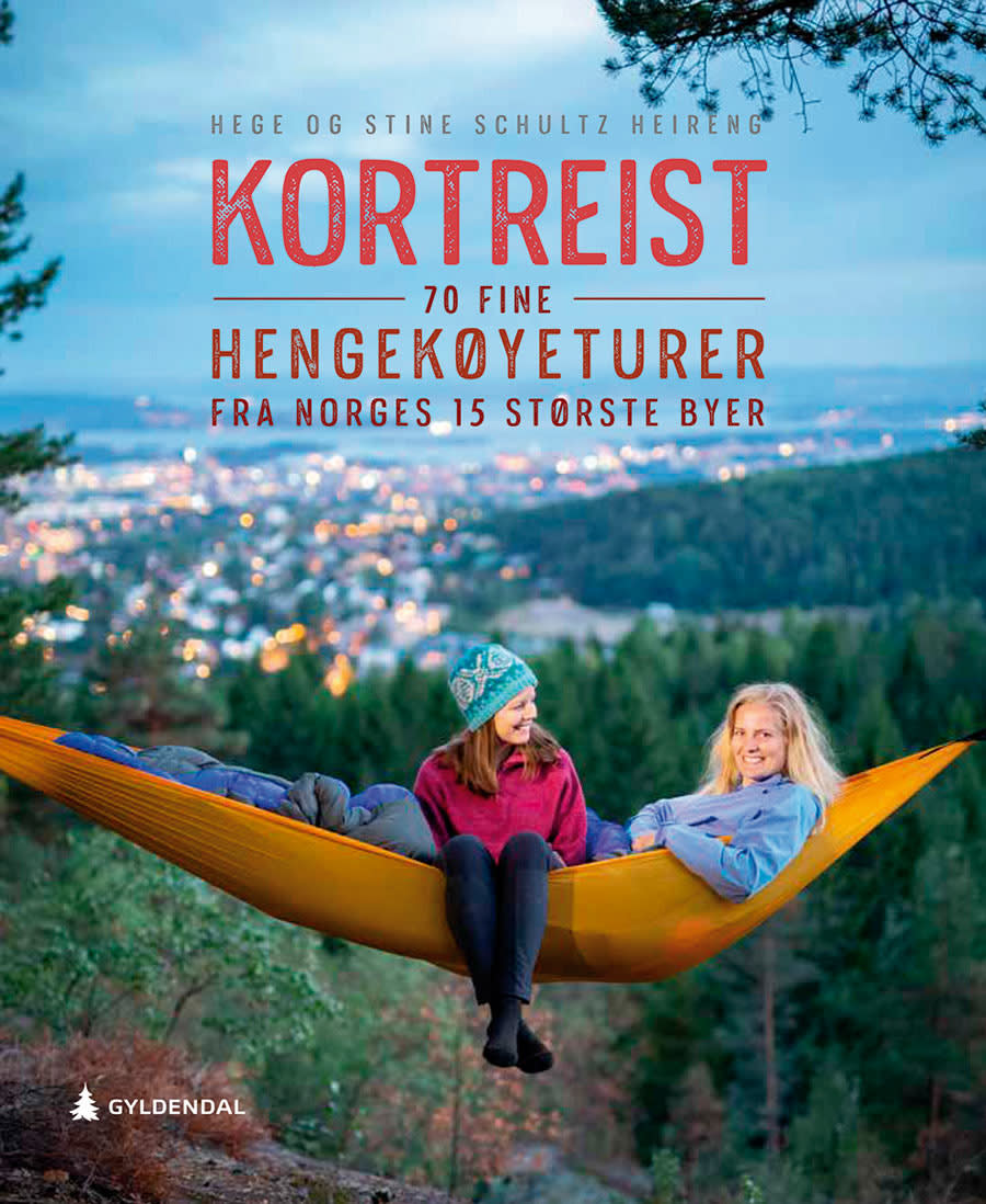 Kortreist – 70 fine hengekøyeturer fra Norges 15 største byer. Hege og Stine Schultz Heireng, Gyldendal