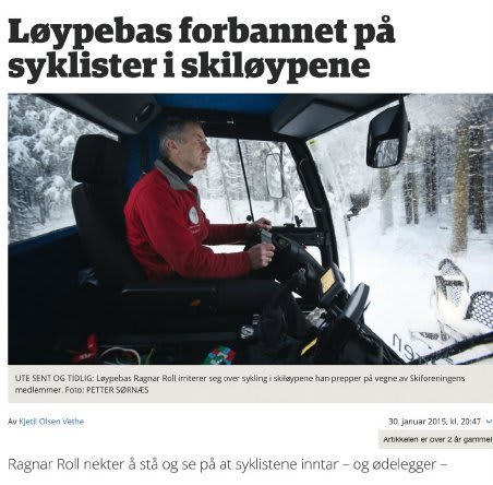 MISFORNØYD: LØYPEBAS RAGNAR ROLL HAR LITE TIL OVERS FOR DEM SOM SYKLER I SKILØYPENE HAN TRÅKKER. FAKSIMILE: BUDSTIKKA.NO
