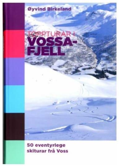 Toppturar i Vossafjell: 50 turar på 37 fjell med nedkøyringar.
