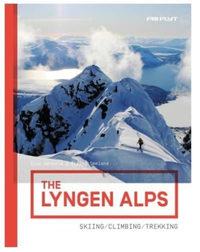 The Lyngen Alps: Skiing, Climbing and trekking
