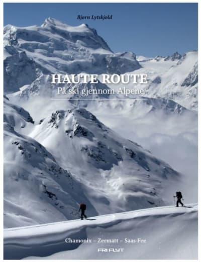 Haute Route: På ski gjennom Alpene