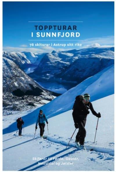 Toppturar i Sunnfjord: 78 turar i Astrup sitt rike