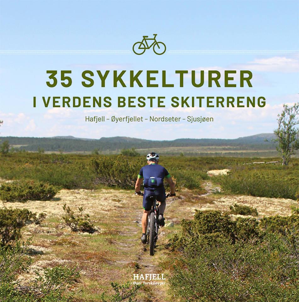 «35 sykkelturer i verdens beste skiterreng - Hafjell – Øyerfjellet – Nordseter – Sjusjøen»