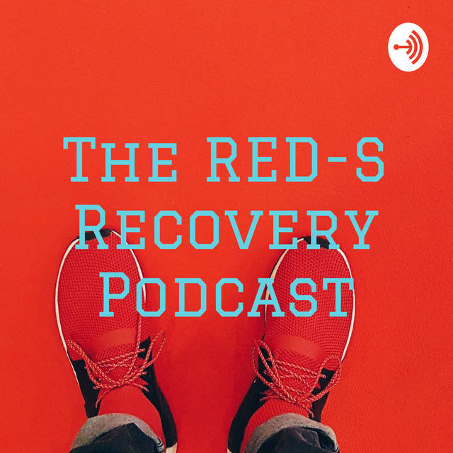 red s recovery podcast