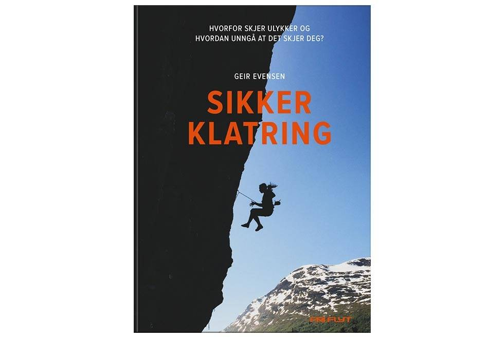 Boka Sikker Klatring bør stå i alle klatreres bokhylle.